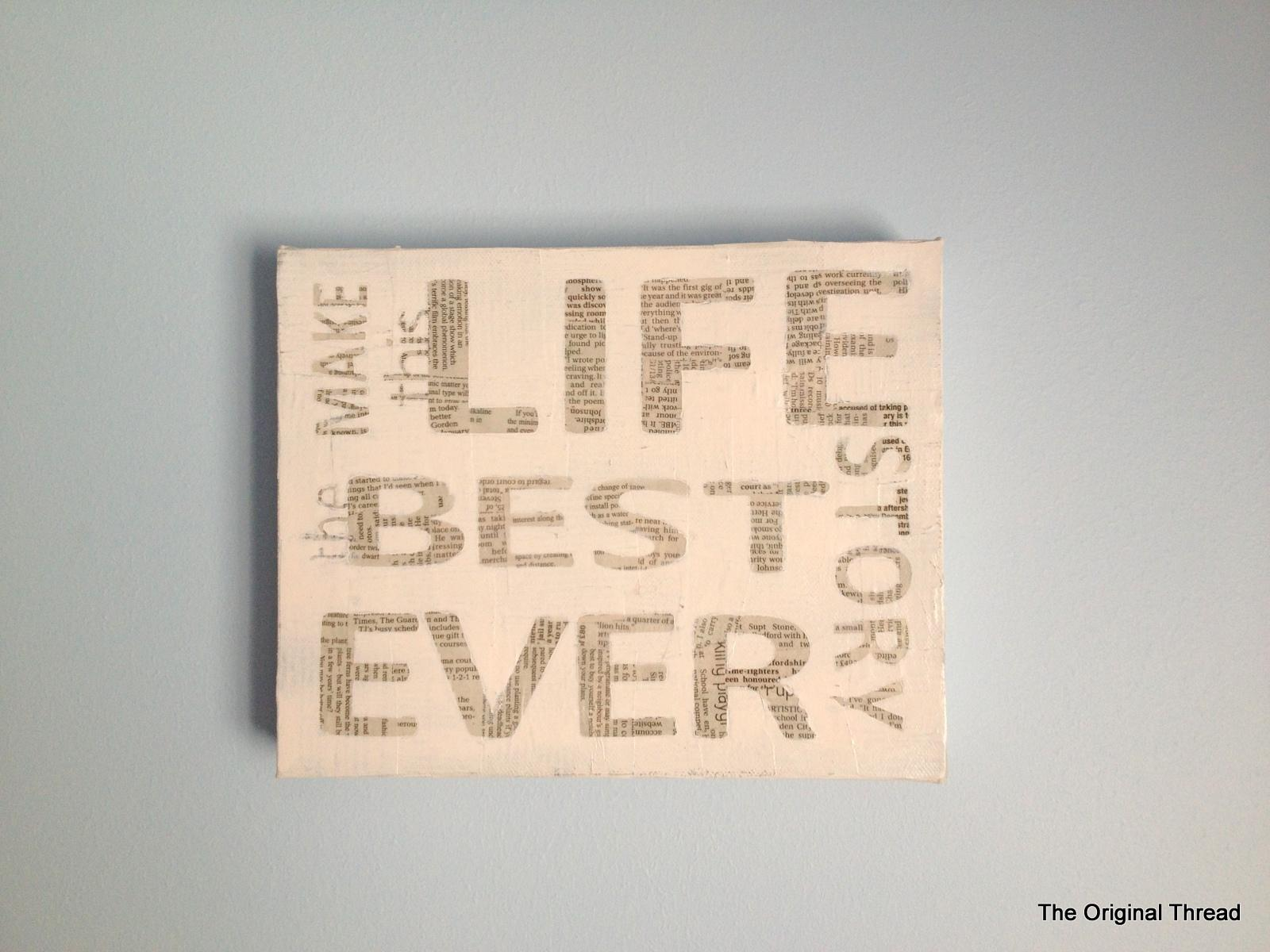 Make this life the best story ever.