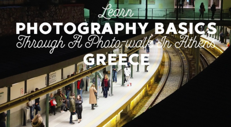 Pavlos  will take you on a walk through Greece while introducing photography basics.
