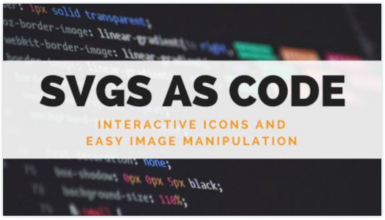 Kevin will provide you with the necessary skills to manipulate SVGs as code