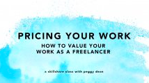 Peggy's Class on How to Value Your Work