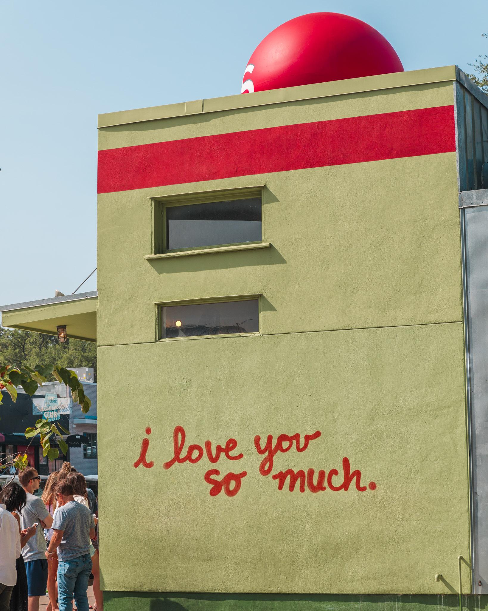 I Love You So Much Mural in Austin