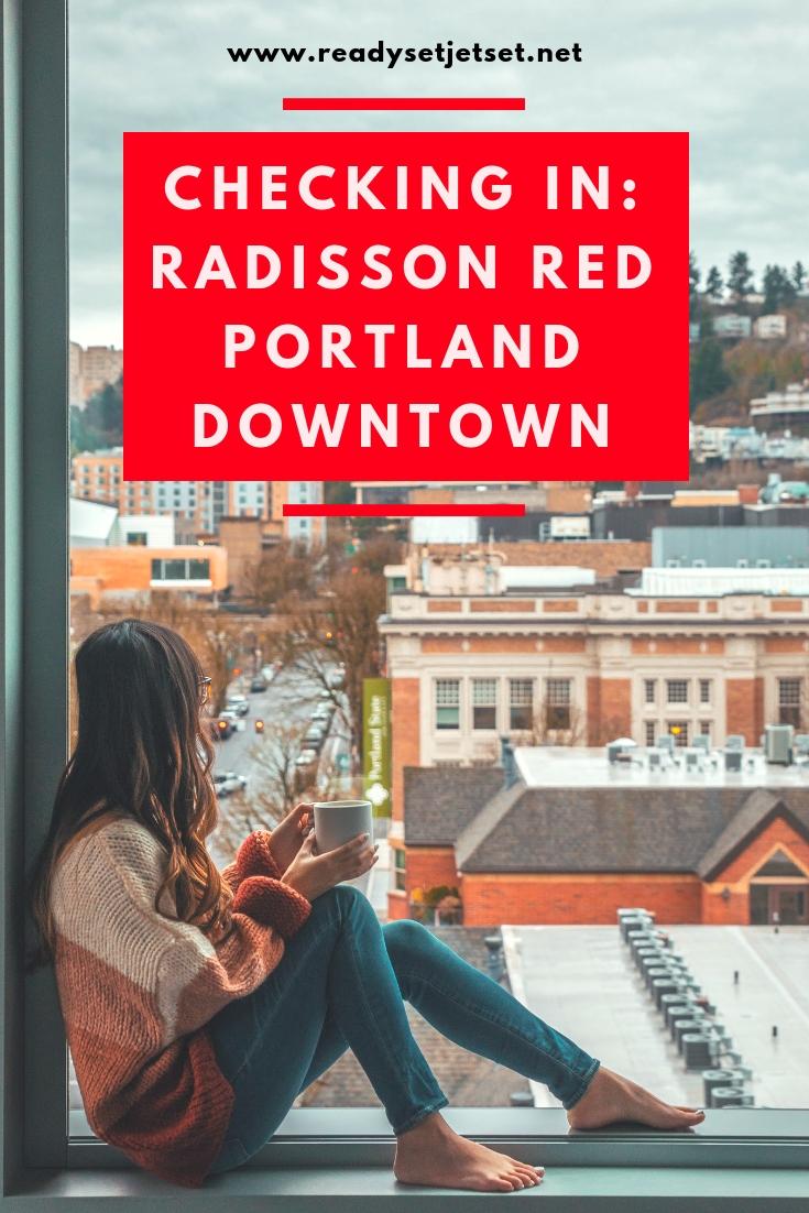 Checking In: The Radisson Red in Downtown Portland, Oregon // www.readysetjetset.net #readysetjetset #pdx #portland #blogpost #travelguide