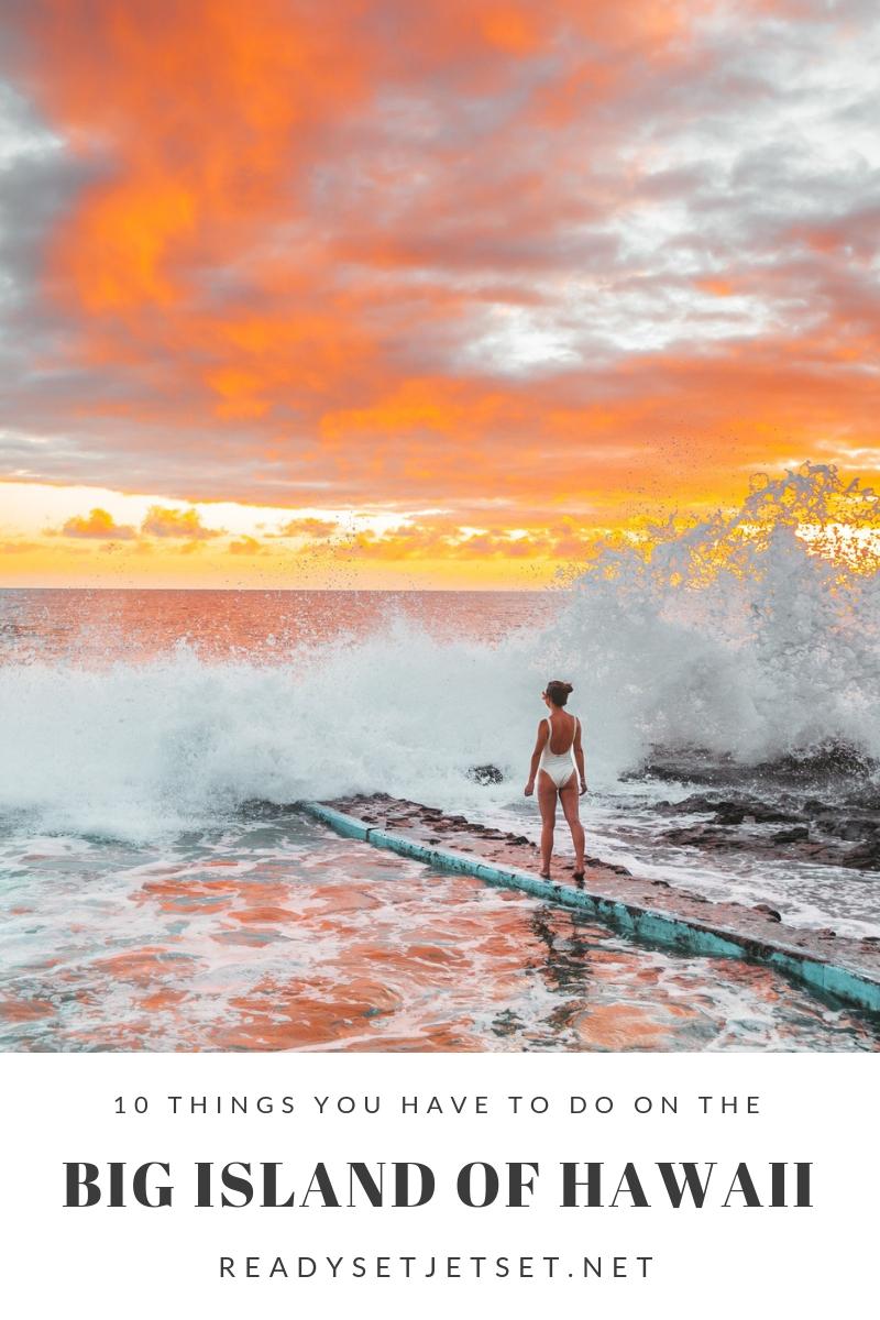 10 Things You Have to Do on the Big Island of Hawaii // www.readysetjetset.net #readysetjetset #hawaii #bigisland #blogpost #hawaiiguide #travel #usatravel #hawaiitravel