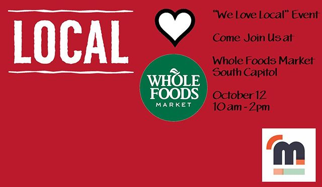 "We are super excited to participate in ""We Love Local"" Event at @wholefoods South Capitol this Saturday October 12 from 10 am - 12 pm. Come join us! #localatwholefoods #firstclassticketto #mondialedc #navyyarddc #messhalldc"
