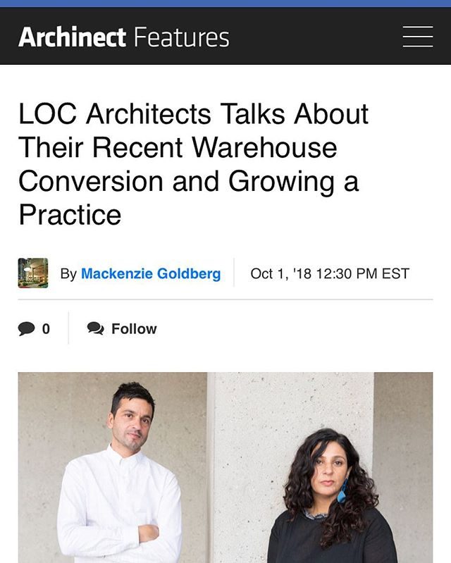 Thank you, @archinect  https://archinect.com/features/article/150088506/loc-architects-talks-about-their-recent-warehouse-conversion-and-growing-a-practice