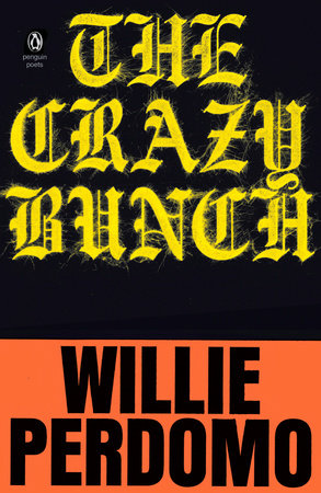The Crazy Bunch  Willie Perdomo Book was designed by Elise J. Strongin, Neuwirth, & Associates.