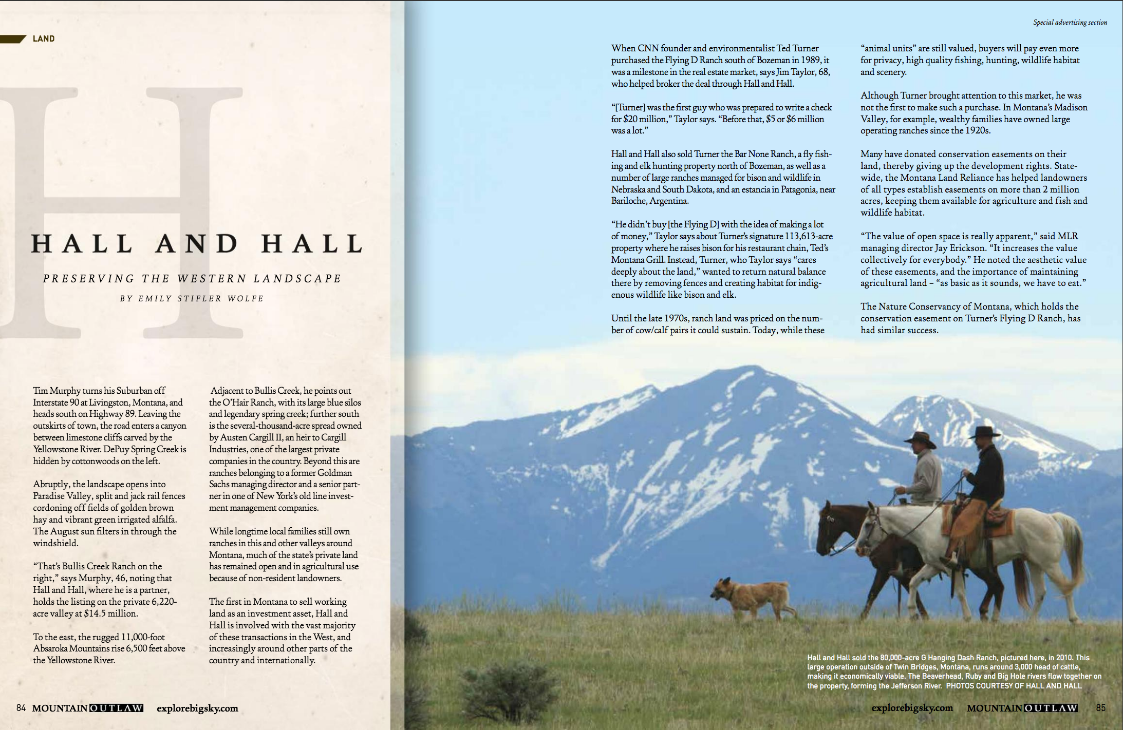 Feature Advertorial   A look at the booming high-end ranch real estate industry and its effects on the western landscape. Published in Mountain Outlaw.  Hall and Hall