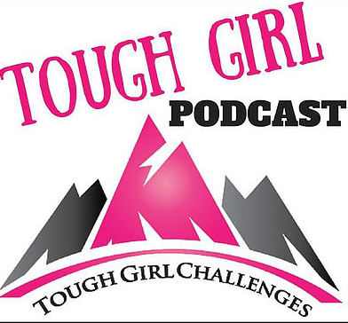 Tough Girl Podcast, Dec 2018