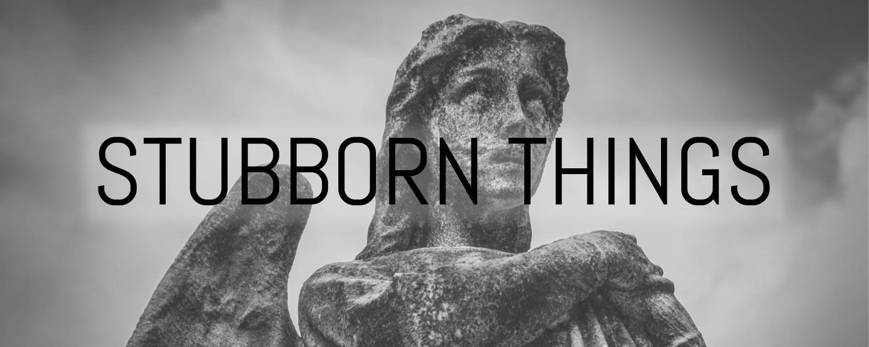 stubborn-things_banner.jpg