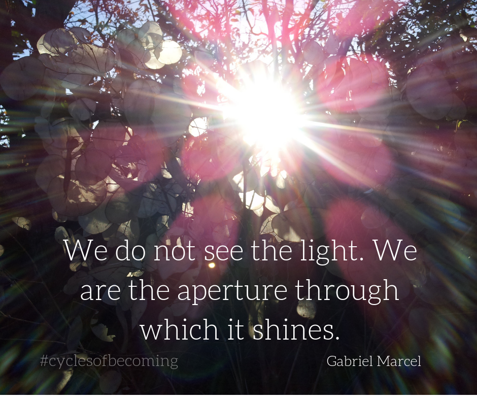 We do not see the light. We are the aperture through which it shines..png