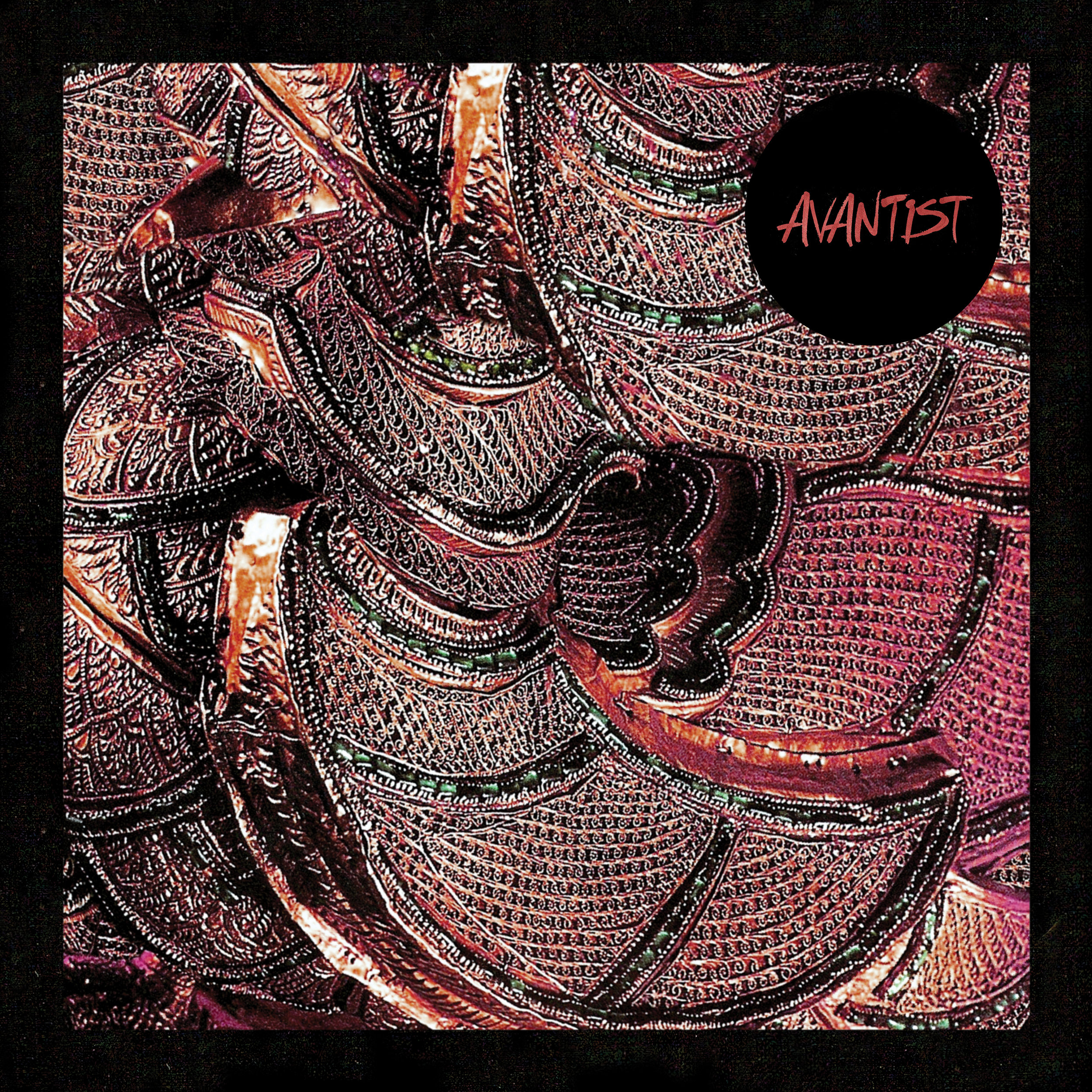 """AVANTIST"",  Self-Titled (2018, No Trend Records)"