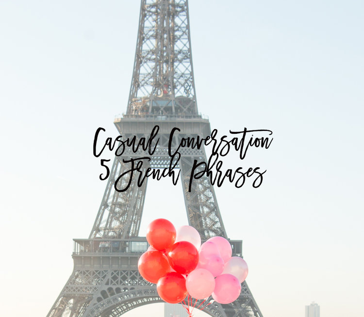 A Casual Conversation : Five French Phrases — Every Day Parisian