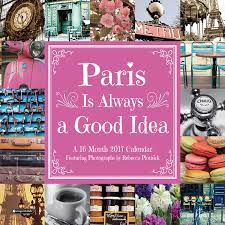 paris is always a good idea calendar