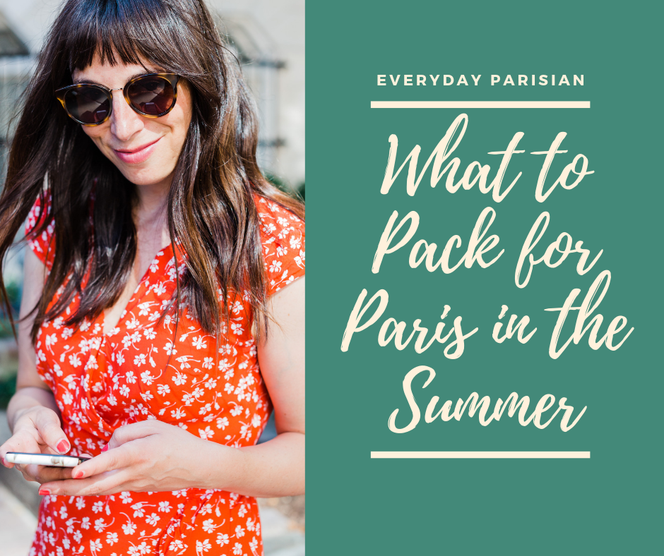 what to pack for Paris in the Summer everyday parisian