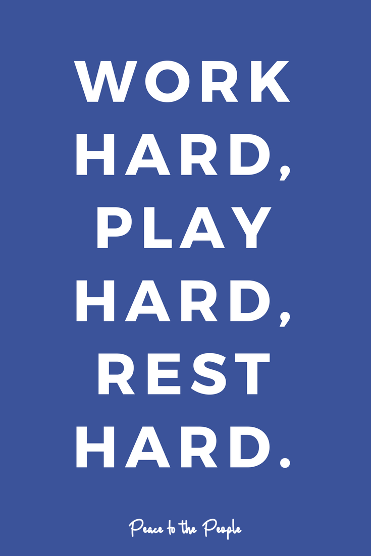 Mantras Quotes Inspiration Motivation Work Hard Play Hard