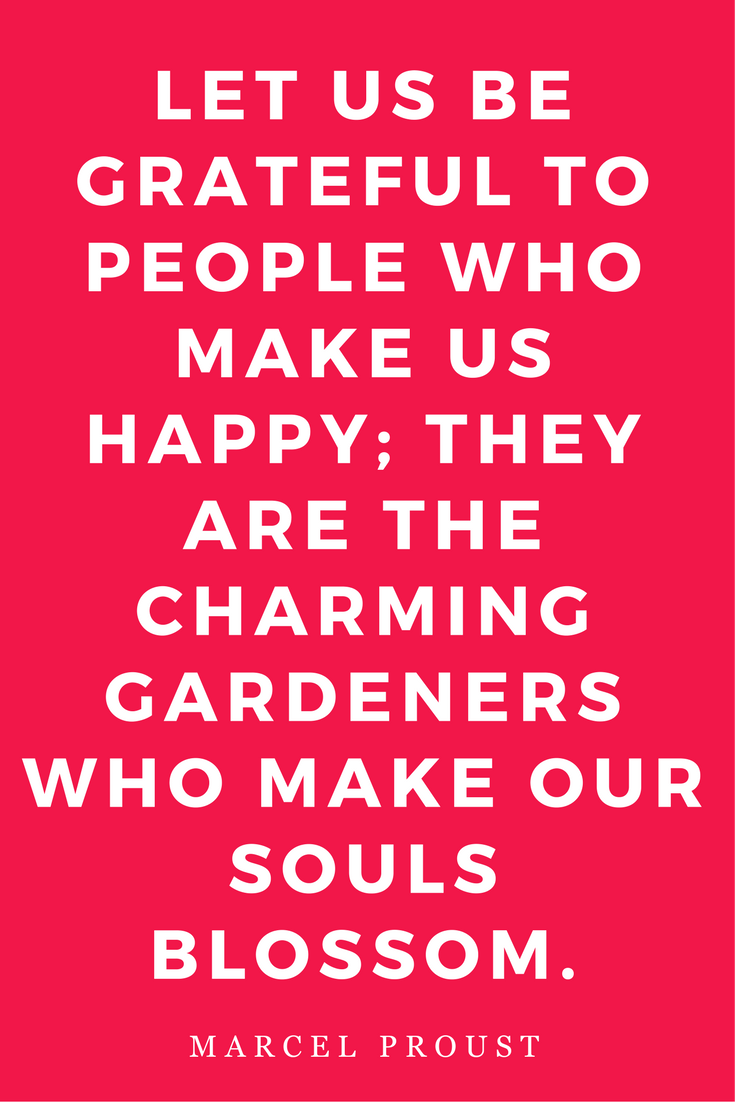 Mantras Inspiration Motivation Happy Garden Proust