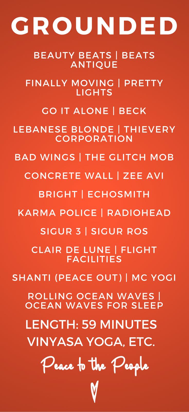 Grounding Vinyasa Yoga Playlist Peace to the People Fitness Playlist