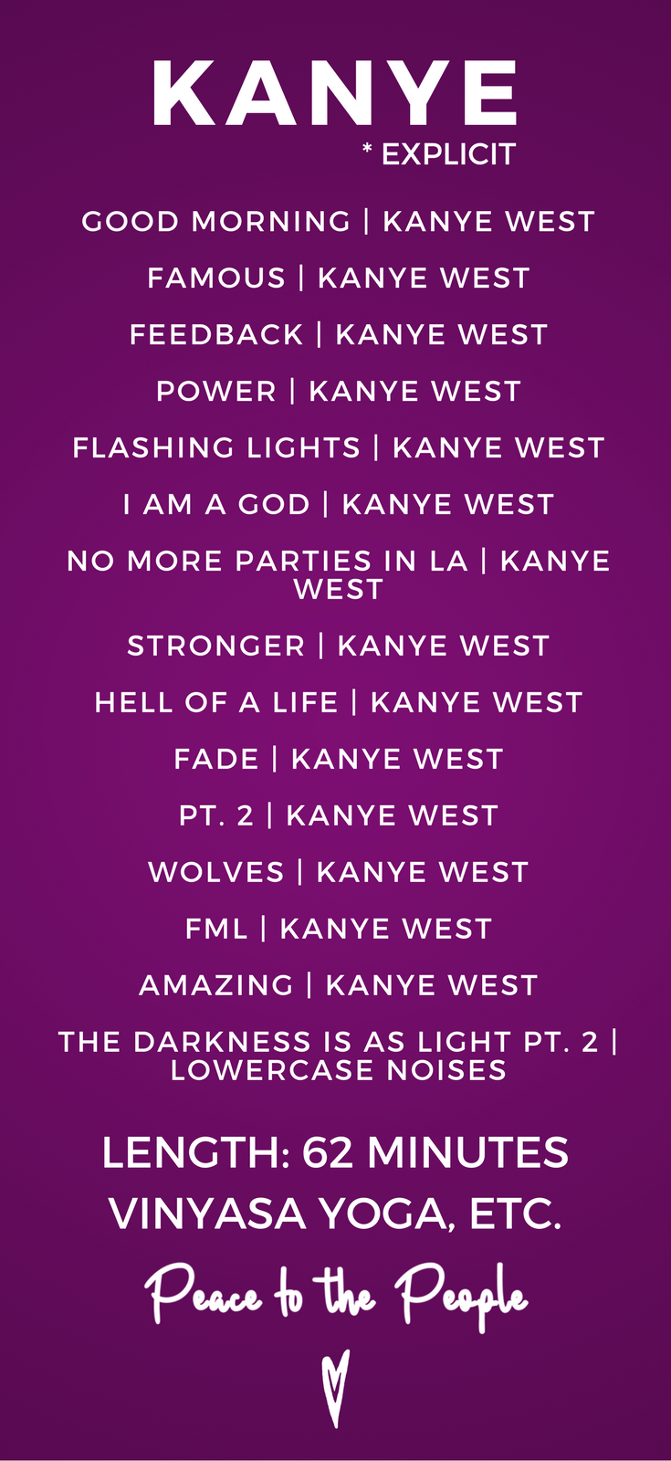 Kanye West Yoga Fitness Playlist Peace to the People