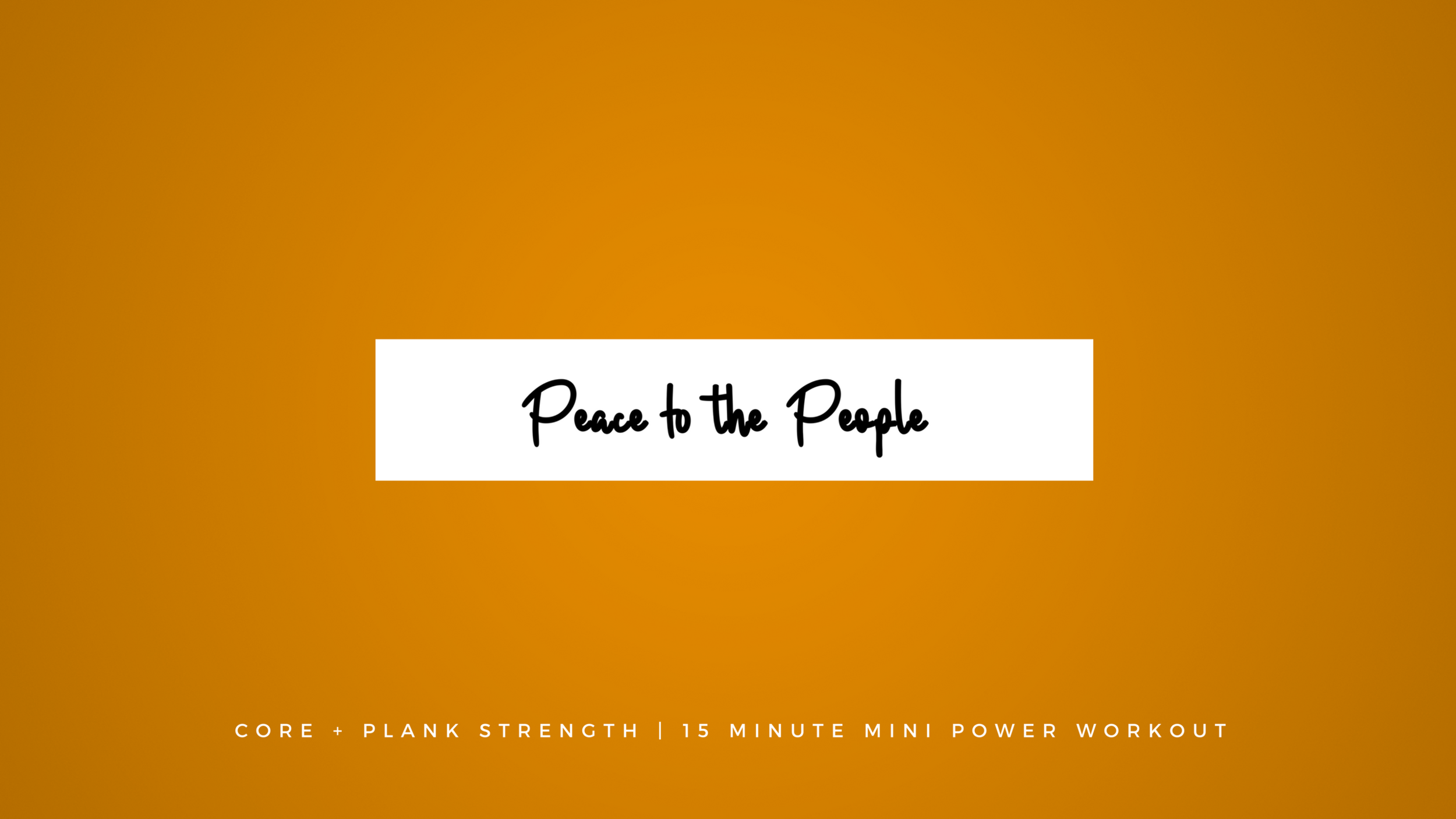 Core + Plank Strength Mini Power Workout