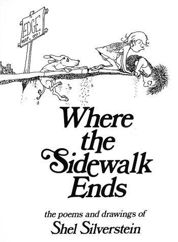 Where the Sidewalk Ends by Shel Silverstein Poetry Drawings Amazing Art Playful Fun.jpg