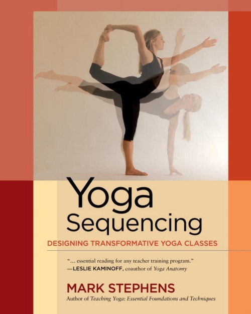 Yoga Sequencing by Mark Stephens Asana Designing Yoga Classes Fitness Wellness Book.jpg