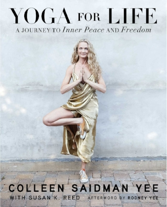 Yoga for Life by Colleen Saidman Yee Inspiration Books Asana Creative Writing.jpg