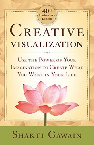 Creative Visualization by Shakti Gawain Imagination Creativity Manifestation Attraction.jpg