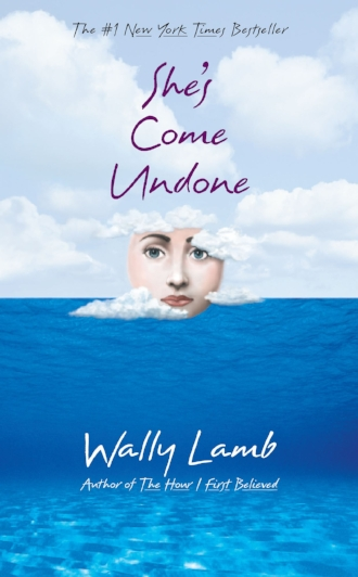 She's Come Undone by Wally Lamb Novel Fiction Inspiring Memorable.jpg