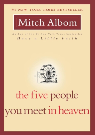 The Five People You Meet in Heaven by Mitch Albom New York Times Bestseller Book Recommendation Blog Inspiring.jpg