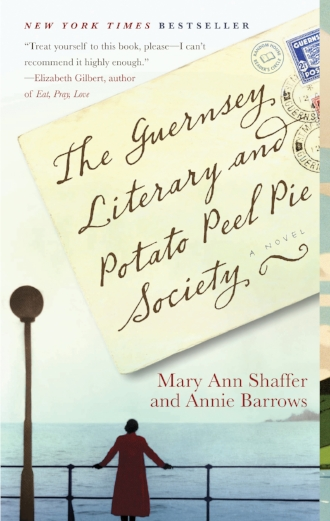 The Guernsey Literary and Potato Peel Pie Society a Novel by Mary Ann Shaffer and Annie Barrows New York Times Bestseller.jpg