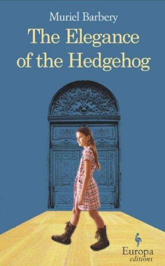 The Elegance of the Hedgehog by Muriel Burbery Fiction Novel Beautiful Book.jpg