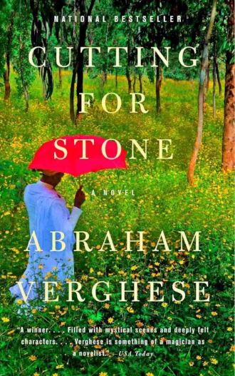 Cutting for Stone by Abraham Verghese Novel Book Love Inspiring Book List.jpg
