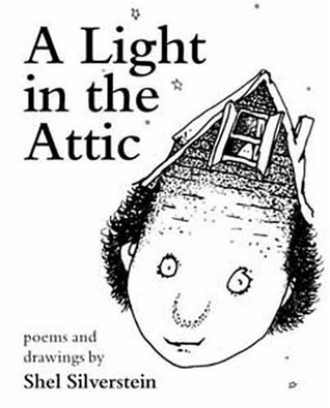 A Light in the Attic Poems and Drawings by Shel Silverstein Playful Kids Childrens Poetry.jpg