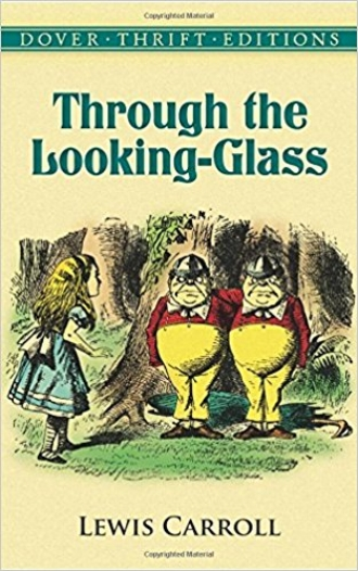 Through the Looking Glass by Lewis Carroll Alice in Wonderland Classic.jpg