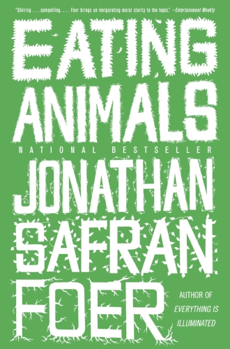 Eating Animals by Jonathan Safran Foer Books Health Diet Vegetarian