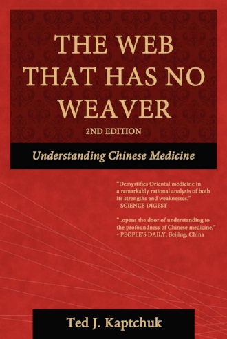 The Web That Has No Weaver Understanding Chinese Medicine by Ted Kaptchuk Health Wellness Culture Blog.jpg