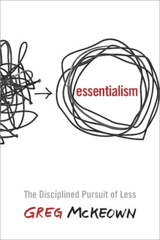 Essentialism The Disciplined Pursuit of Less by Greg McKeown Minimalism Beauty Book.jpg