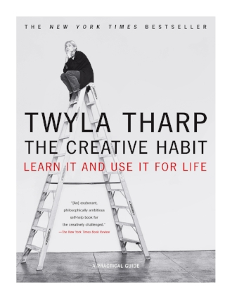 The Creative Habit Learn It and Use it For Life by Twyla Tharp New York Times Bestseller Book.jpg
