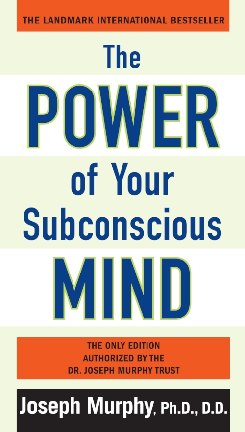 The Power of Your Subconscious Mind by Joseph Murphy Insquiry Inspiration Book.jpg