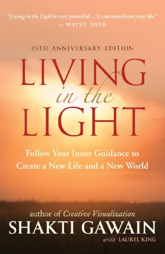 Living in the Light by Shakti Gawain Books Inspiration Inner Guidance Wisdom.jpg