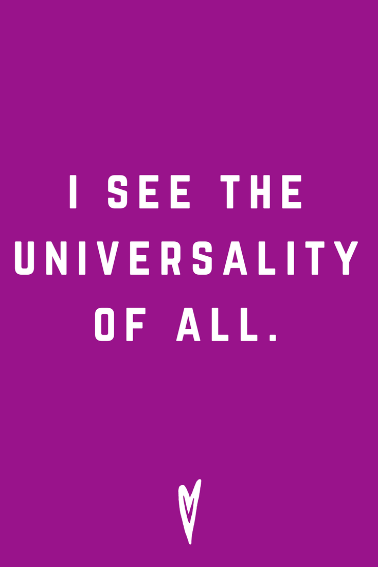 I See The Universality of All • Quote Inspiration Mantra Positive Affirmation Peace to the People • #affirmations #inspiration #selflove.png