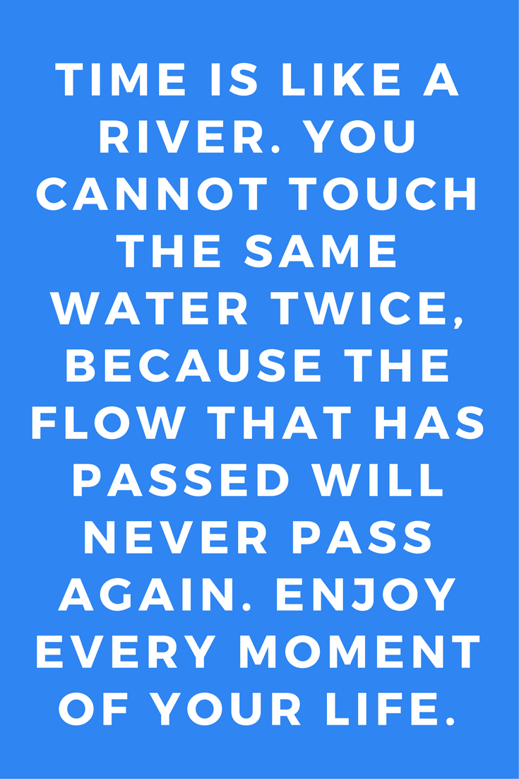 Time is Like a River Quote Inspiration Yoga Mantras.png