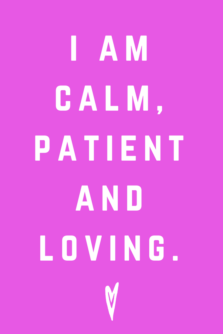 I Am Calm Patient and Loving.png