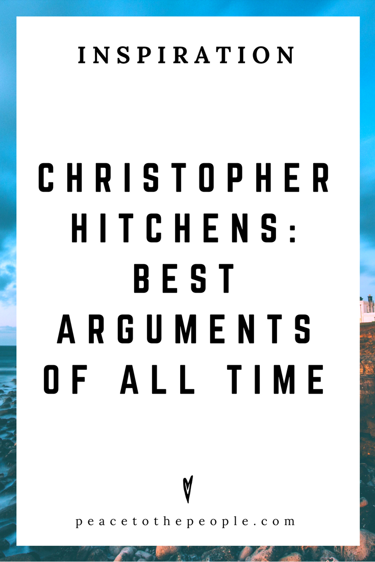 Christopher Hitchens • Best Arguments of All Time • Science • Spirituality • Discussions • Inspiration • Peace to the People.png