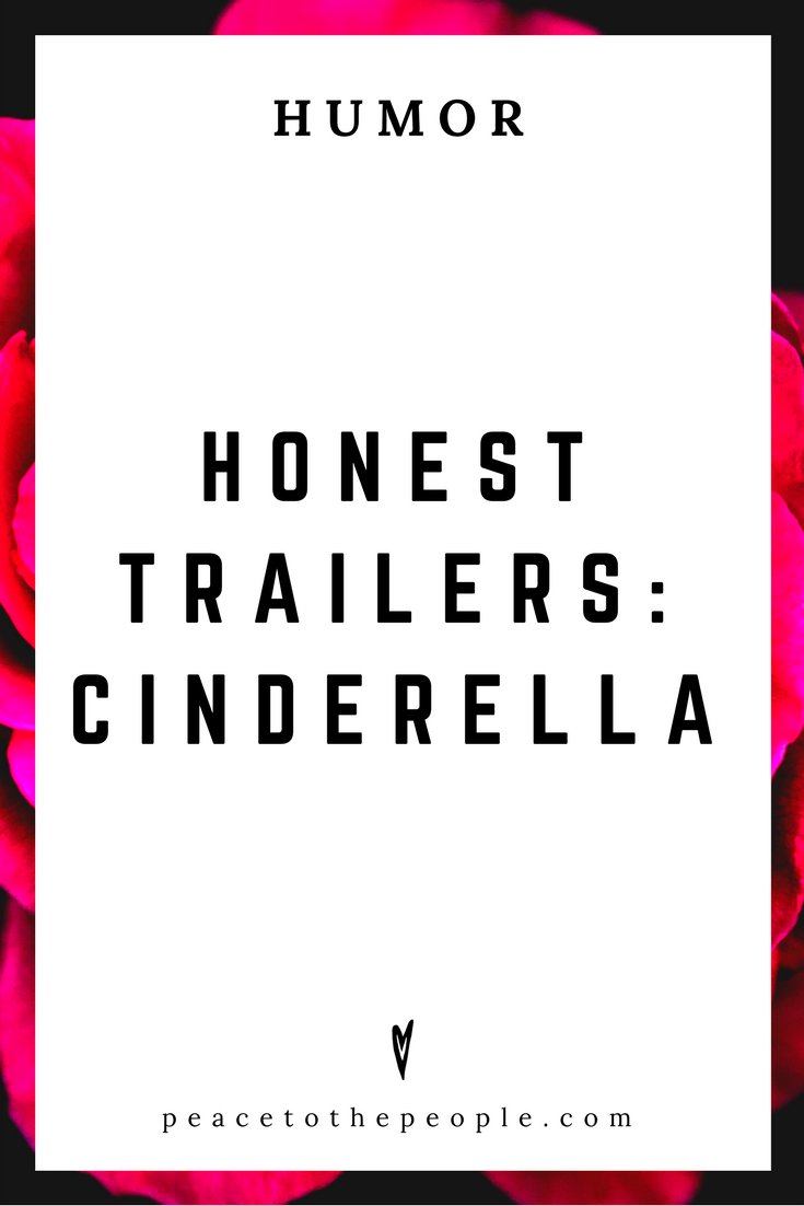 Honest Trailers • Cinderella • Movies, Culture, Hilarious •  LOL • Funny Videos  • Peace to the People