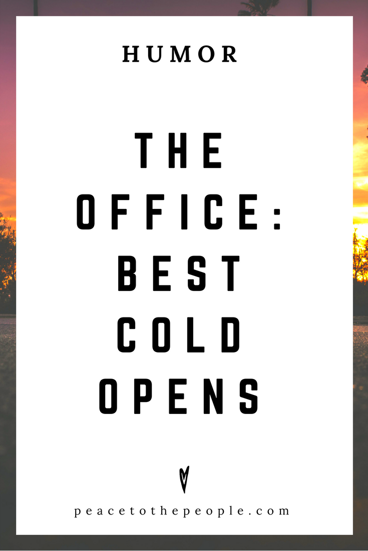 The Office • Best Cold Opens • Comedy • Culture • Hilarious •  LOL • Funny Videos  • Peace to the People