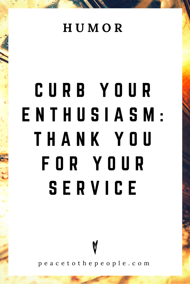 Curb Your Enthusiasm • Thank You for Your Service • Comedy • Culture • Hilarious •  LOL • Funny Videos  • Peace to the People