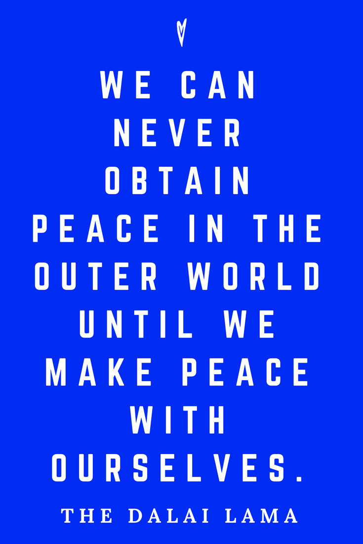 The Dalai Lama • Top 25 Quotes • Peace to the People • Spirituality • Society • Motivation • Wisdom • Inspiration • Inner Work.png