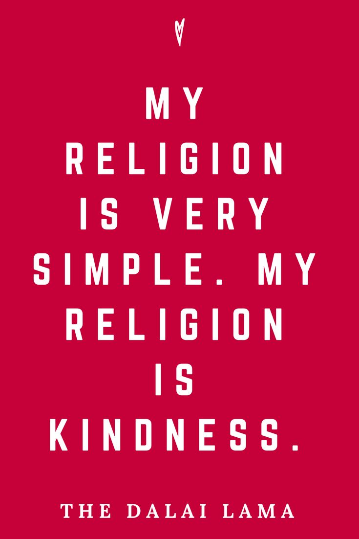 The Dalai Lama • Top 25 Quotes • Peace to the People • Spirituality • Society • Motivation • Wisdom • Inspiration • Religion.png