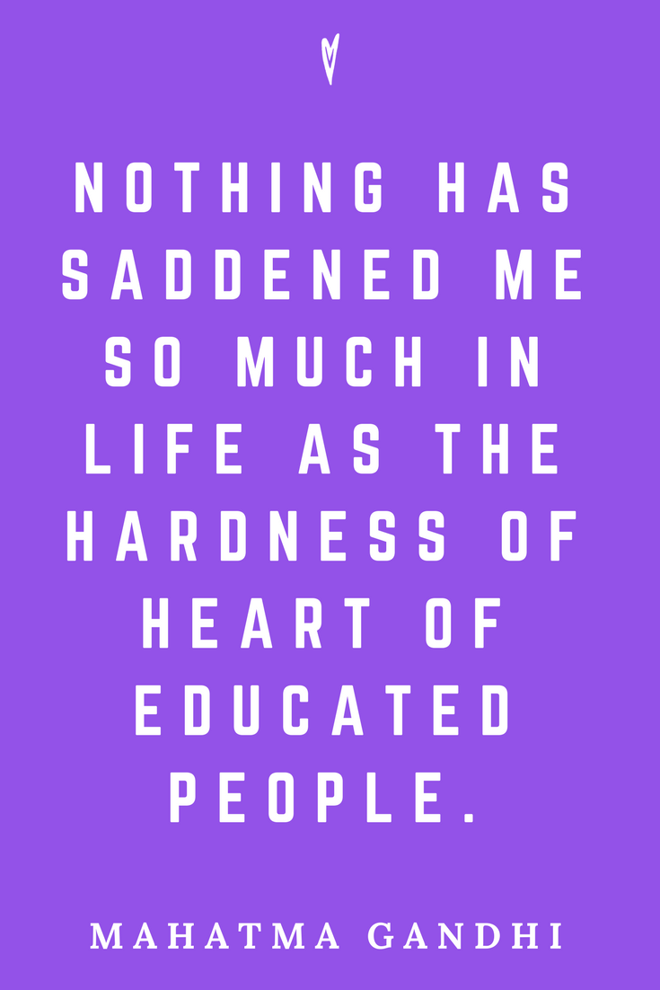 Mahatma Gandhi • Top 25 Quotes • Peace to the People • Columbus, Ohio • Inspiration, Motivation, Blog • Educated People.png